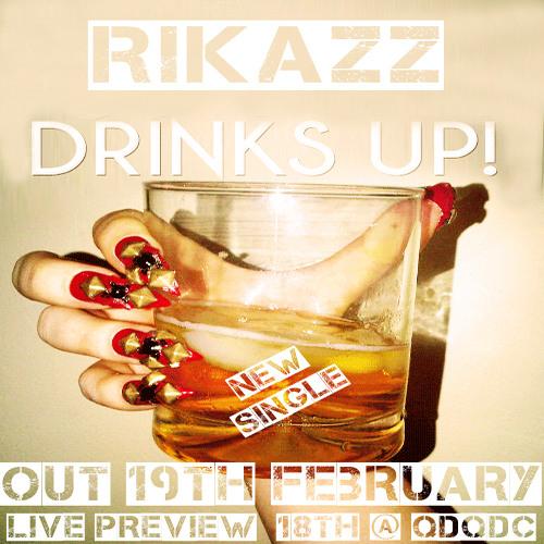 RikazZ - Drinks Up Promo
