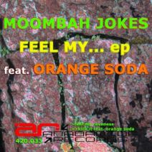 Moombah Jokes- Feel My Raveness (OUT NOW!)