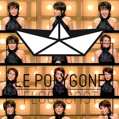 Le Polygone #17 : D_A_R_Y_L