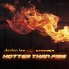 Destan Lee Feat. Karisma - Hotter than fire