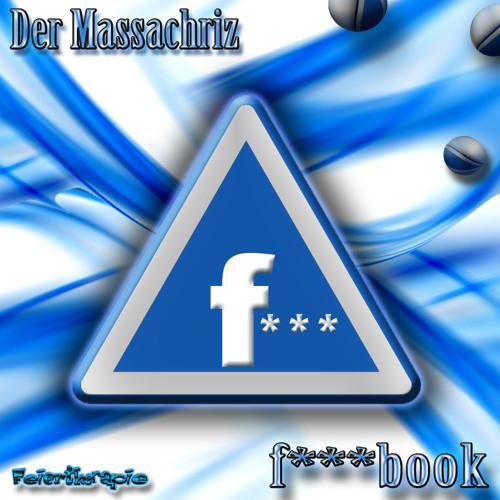 Der Massachriz - f***book