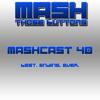 Mashcast #40: Best. Ending. Ever.