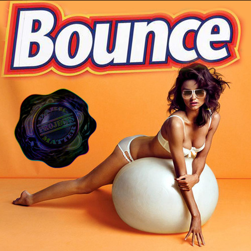 Bounce (original)- Dark Matter Projects