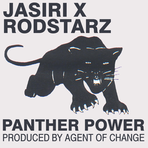 FREE DOWNLOAD: Jasiri X and Rodstarz - Panther Power (prod Agent of Change)