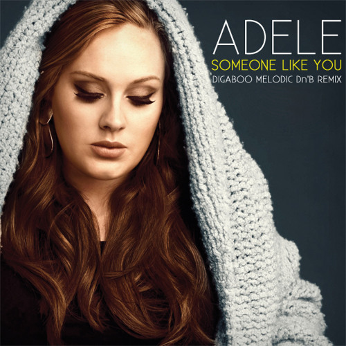 Adele - Someone Like You (digaBoo Melodic Dn'B Remix) *Free Download