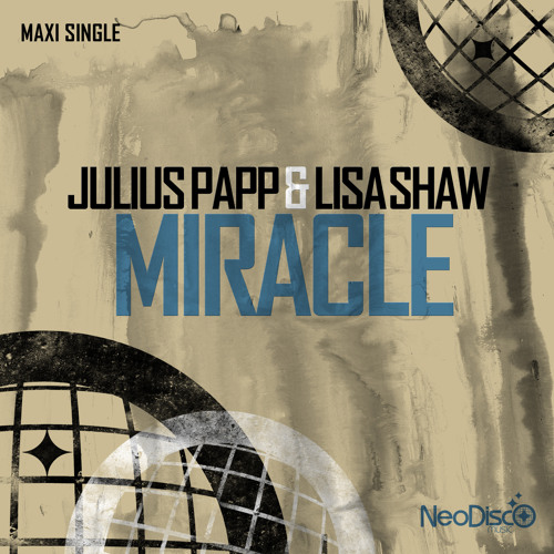 Julius Papp & Lisa Shaw - Miracle (NeoDisco Music)