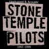 Stone Temple Pilots (unplugged)