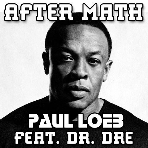 After Math (Original Mix) (feat. Dr. Dre) [FREE DOWNLOAD]