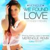 Monique - We Found Love (Manny Lopez & Dj Nemesis Spanish Merengue Rmx) Extended