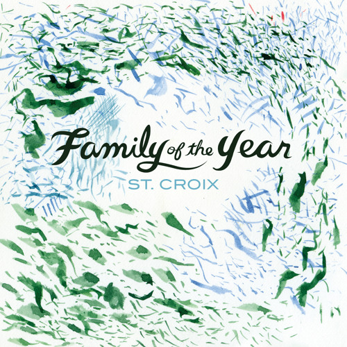 Living On Love - Family of the Year - Loma Vista