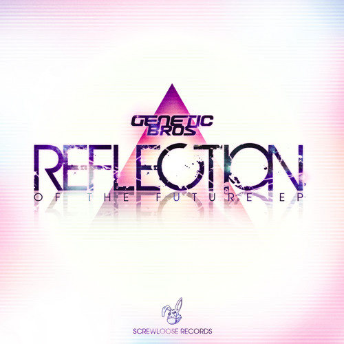 Geneticbros - Reflection Of The Future EP Promo Mix (FREE DOWNLOAD)
