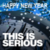 THIS IS SERIOUS - Happy new year
