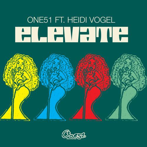 One51 ft. Heidi Vogel - Elevate - Earnshaw's House Mix