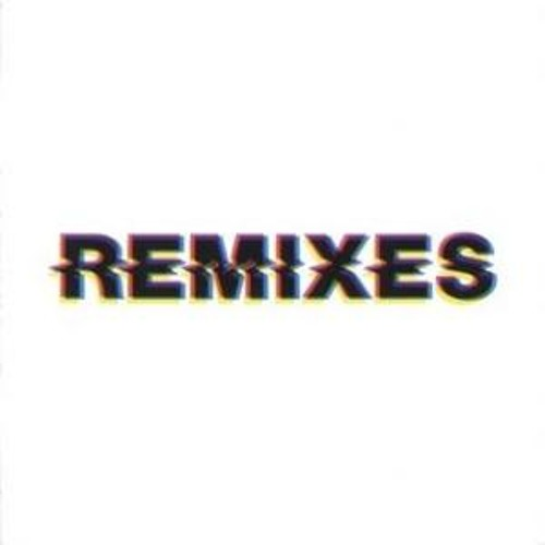 Only Remixes ..!!!!!!