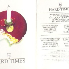 Hard Times - Masters At Work - 1st Birthday - Huddersfield