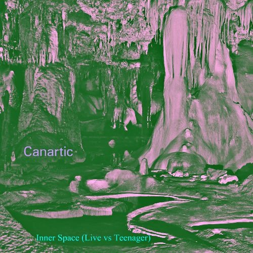 Canartic -  Inner Space (Live vs Teenager) - Single