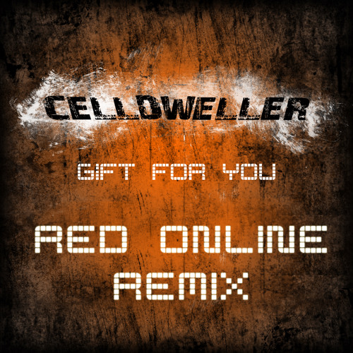 Celldweller - Gift For You (Red Online Remix)