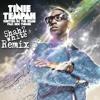 Tinie Tempah Feat Eric Turner - Written In The Stars ( Shahz White Remix )