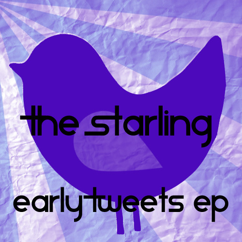 The Starling - Early Tweets EP (2010)