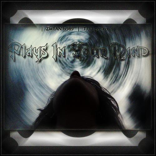 plays in your mind [Original Mix] ²º¹² ◂ ⓩⓦⓔⓐⓝ ⓕⓧ➈➇➈ ▸ ☁ ¹ººFREE!