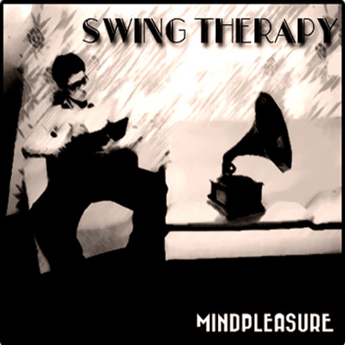 Mindpleasure - Swing Therapy