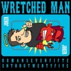 Wretched Man