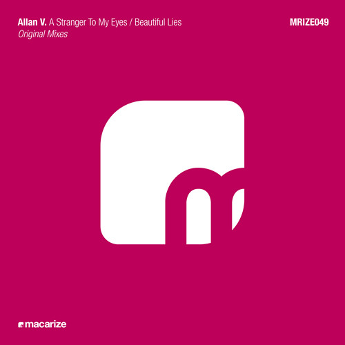 Allan V. - A Stranger To My Eyes (Original Mix)