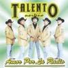 Amor Por La Radio - Talento Norteño