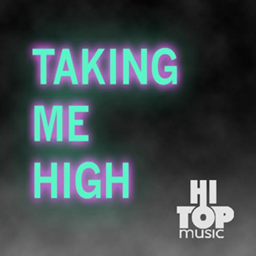 Taking me high