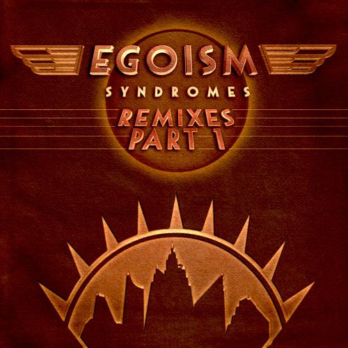 Egoism - Jazz Syndrome (Last Episode Remix) ~ Neptuun City / OUT NOW!