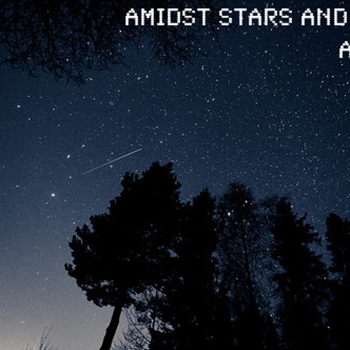 Amidst Stars And Trees [Free Download]