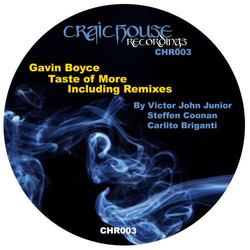 Gavin Boyce - Taste Of More (Carlito's Way) Craic House Recordings