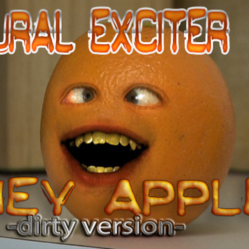 Aural Exciter - Hey Apple (Dirty Version)