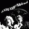 """""""I'll Be Loving You""""  -  The King Khan & BBQ Show"""