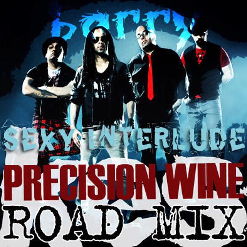 Kes - Precision Wine(Roadmix) Sexy Interlude