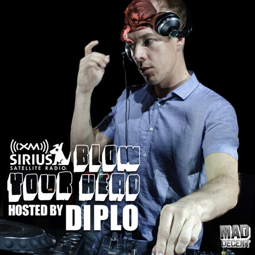 Diplo Sirius XM  Blow Your Head 9