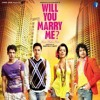 Soniye - Will You Marry Me (2012) -Rahat Fateh Ali Khan