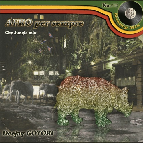 Afro per sempre - City Jungle mix