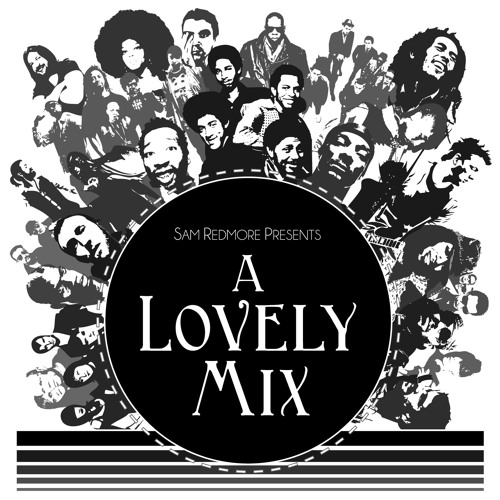 A Lovely Mix by Sam Redmore