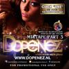 Dopenez The Mixtape Part 3