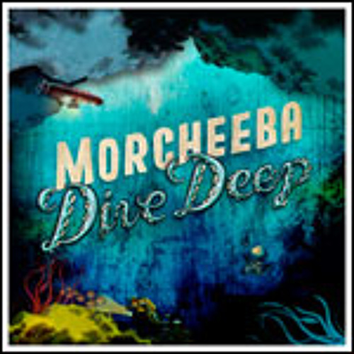"Au-delà - Morcheeba Feat. Amanda Zamolo - ""Dive Deep"" Album"