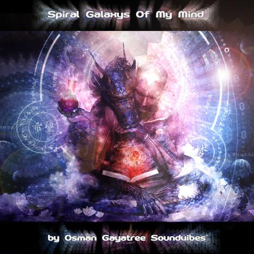 Spiral galaxys of my mind dj set