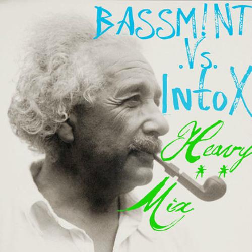 HEAVY MIX - BASSM!NT VS INTOX