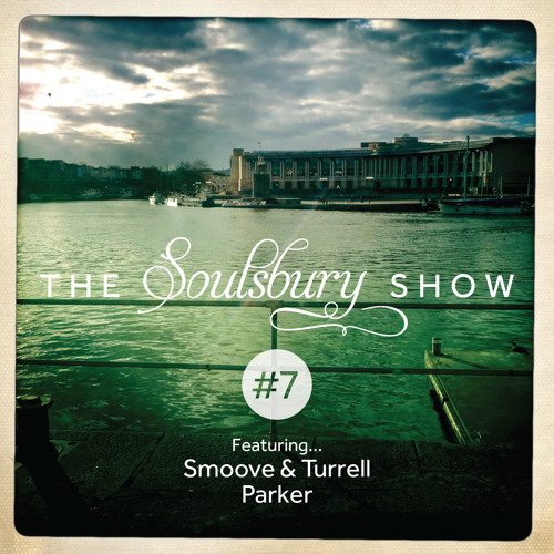 The Soulsbury Show #7 Feat Smoove & Turrell and Parker