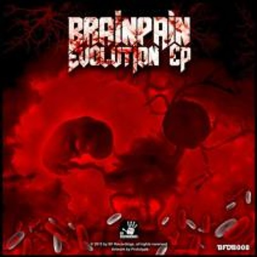 [BFDB008] Brainpain - Evolution EP - 6 Tracks Snippet