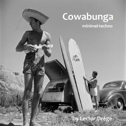 Lector Drège - Cowabunga