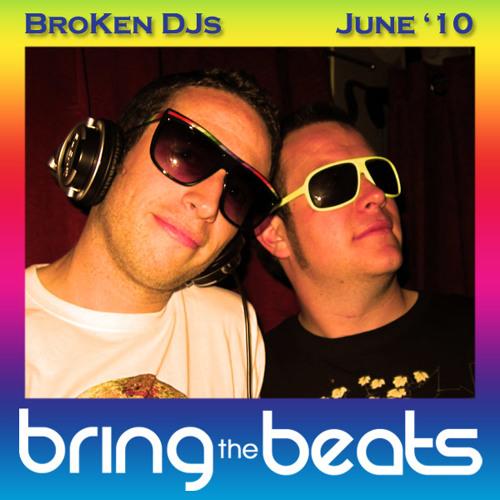 Broken DJs - bringthebeats - June 2010