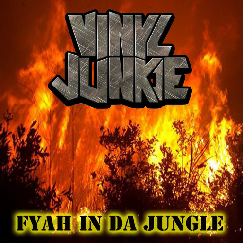 Fyah In Da Jungle (Mixtape) FREE DOWNLOAD