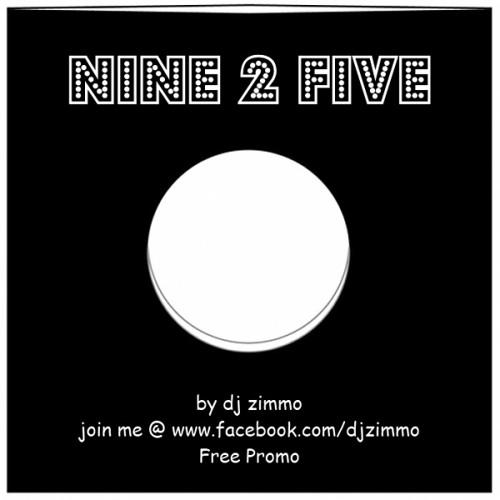 DJ Zimmo - Nine 2 Five (Original Mix) Free Promo