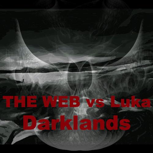 THE WEB vs Luka - Darklands